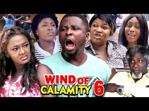 Download WIND OF CALAMITY SEASON 6 (New Hit Movie) - 2020 Latest Nigerian Nollywood Movie Full HD