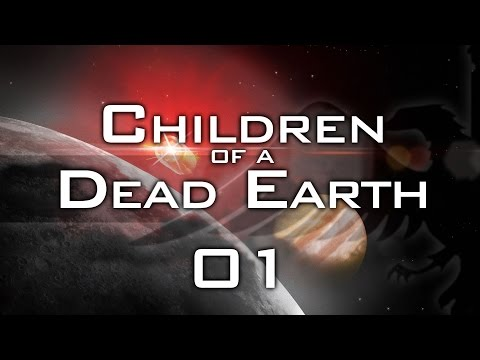 Children of a Dead Earth #01 REALISTIC SPACE COMBAT - Let's Play