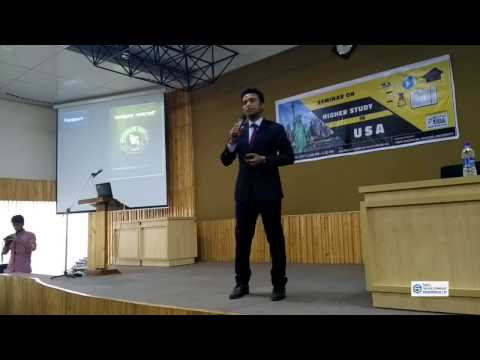 Seminar on Higher Study in USA @ KU - Part 2