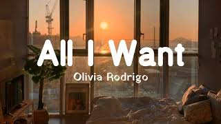 Download All I Want - Olivia Rodrigo | Lyrics Video & Terjemahan