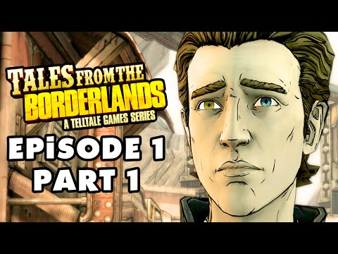 Tales from the Borderlands - Episode 1: Zer0 Sum - Gameplay Walkthrough Part 1 (PC, Xbox One, PS4)