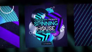 Loopmasters: Spinning House - Royalty Free Deep House Samples