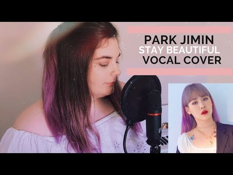STAY BEAUTIFUL - (JAMIE VER.) PARK JIMIN (VOCAL COVER)