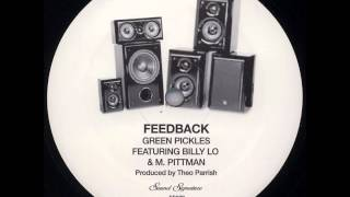 Green Pickles Featuring Billy Lo & M. Pittman - Feedback