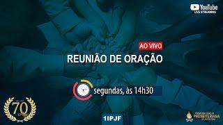 REUNIÃO DE ORAÇÃO - 01/02/2021