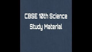 CBSE Tenth Science (Carbon and its compounds study material)