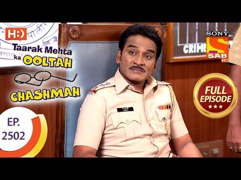 Taarak Mehta Ka Ooltah Chashmah - Ep 2502 - Full Episode - 3rd July, 2018 thumbnail