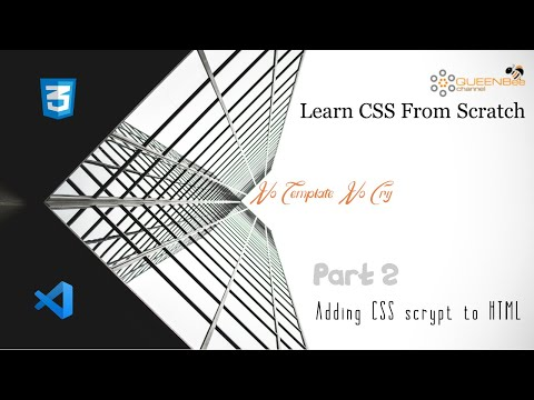 Adding CSS To HTML - FrontEnd Web Design | QUEENBee Channel