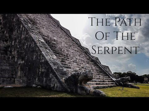 MAYAN HISTORY - The Path of the Serpent