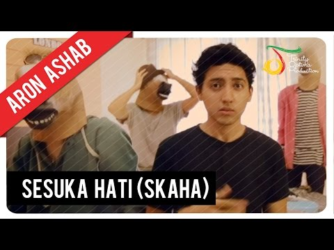 Aron Ashab - Sesuka Hati (SKAHA) |  Clip