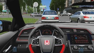 City Car Driving - 2018 Honda Civic Type-R | Fast Driving