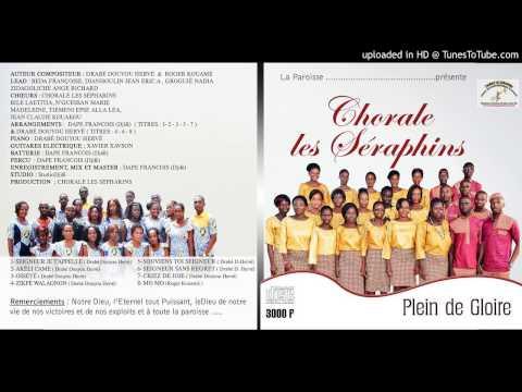 Chorale Les Séraphins - Crier de joie