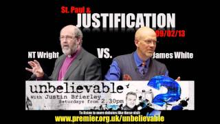 NT Wright vs. James White - St. Paul & Justification - Unbelievable?