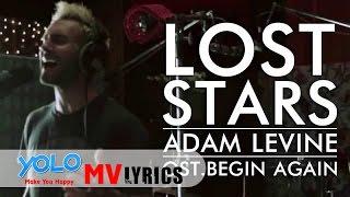 [Lyrics+Vietsub] Lost Stars || Adam Levine (Accoustic)