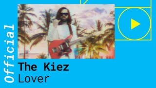 The Kiez - Lover (Official Music Video)