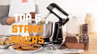 Best Stand Mixer in 2019 - Top 6 Stand Mixers Review