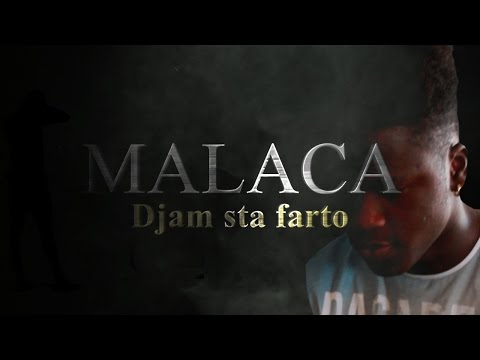Malaca - Djam sta farto (prvn studio) Video Oficial