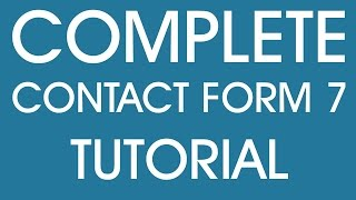 Complete Contact Form 7 Tutorial
