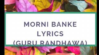Gambar cover Morni banke lyrics|morni banke lyrical song|morni banke|guru randhawa|neha kakkar|badhaai ho|newsong