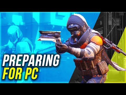 How To Prepare For Destiny 2 On PC | Overview, Gear, Sensitivity Basics