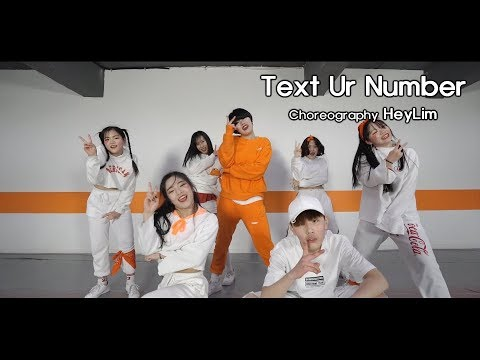 Text Ur Number - DJ Envy / Choreography - HeyLim