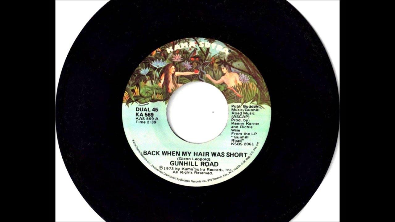 Back When My Hair Was Short Gunhill Road 1973 Vinyl 45rpm Youtube