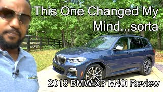 2018 BMW X3 M40i Review - This One Changed My Mind... sorta