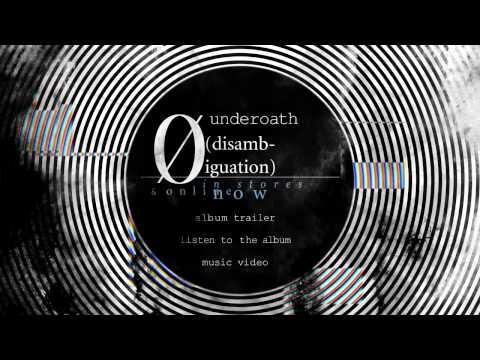 "Underoath ""Ø (Disambiguation)"" Interactive Trailer"