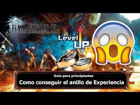 Final Fantasy XV | Tips y Trucos | Como conseguir el anillo de Experiencia desde el Capitulo 3