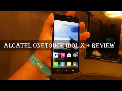 Alcatel Onetouch Idol X + (Plus) Review: Exclusive In-depth Hands-on Specs, Performance & Price