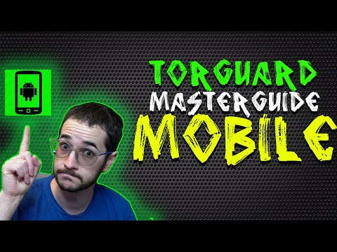 TorGuard VPN Mobile Master Guide - How To Use TorGuard On Android?