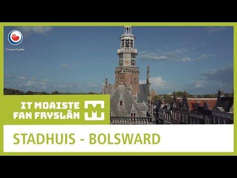 MOAISTE FAN FRYSLAN: Stadhuis Bolsward