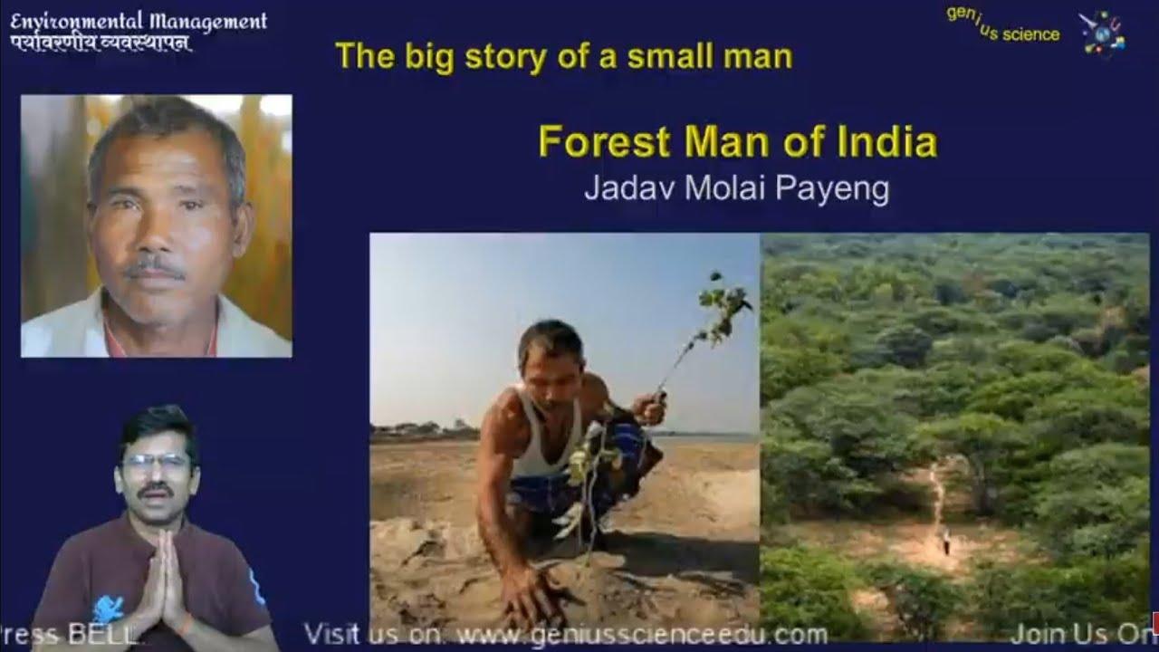 While the sandbar was never a lush green landscape to speak of, its condition had severely. 10th Science Environmental Management Forest Man Of India Jadav Molai Payeng À¤œ À¤¦à¤µ À¤® À¤² À¤ˆ À¤ªà¤¯ À¤— Youtube