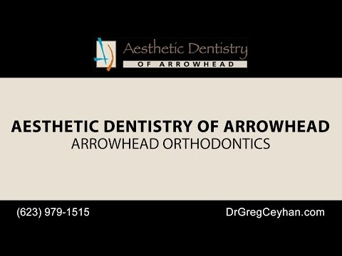 Arrowhead Orthodontics | Aesthetic Dentistry of Arrowhead