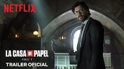La Casa de Papel: Parte 4 | Trailer oficial | Netflix