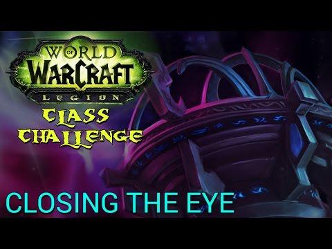 WoW: Legion - Closing The Eye