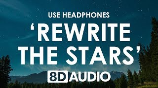 James Arthur & Anne-Marie - Rewrite The Stars (8D AUDIO) 🎧 [from The Greatest Showman: Reimagined]