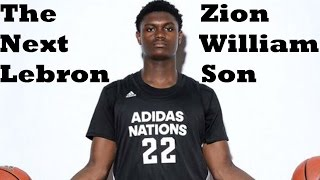 Why Zion Wiliamson could be THE NEXT LEBRON JAMES!!