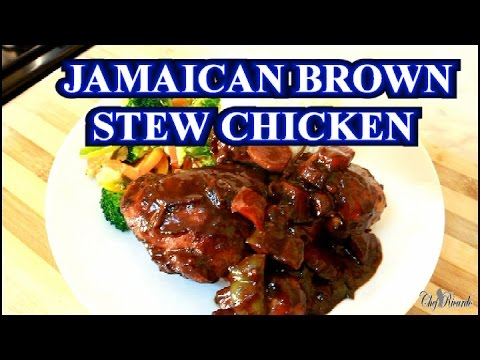 Jamaican Brown Stew Chicken – The Best In The World | Recipes By Chef Ricardo
