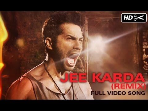 Jee Karda (Unheard Remix) | Badlapur | Varun Dhawan & Yami Gautam