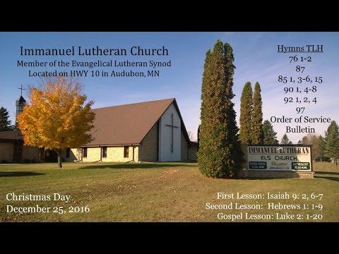 Christmas Day Service Luke 2: 1-20 December 25, 2016
