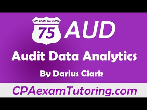 2020 CPA Audit Exam-Audit Data Analytics--Darius Clark-CPAexamTutoring.com-i-75 Audit