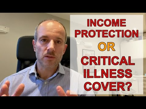 Income Protection Or Critical Illness Cover?