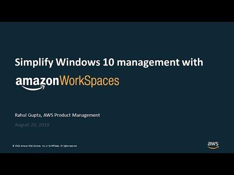 Easily Move To Windows 10 With Amazon WorkSpaces - AWS Online Tech Talks