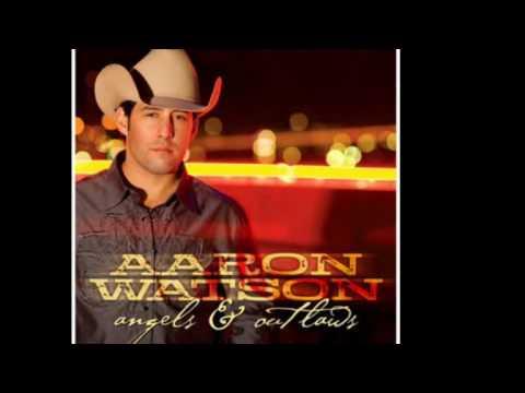 I've Always Loved You - Aaron Watson
