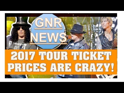Guns N' Roses 2017 Tour! Ticket Prices Are Outrageous! Bought My Tickets! Ticket Price Overview!