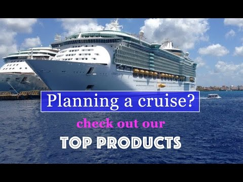 Top Cruise Products | What to take on a Cruise | Top Vacation Products | Cruise Tips