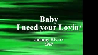 Baby I Need Your Lovin