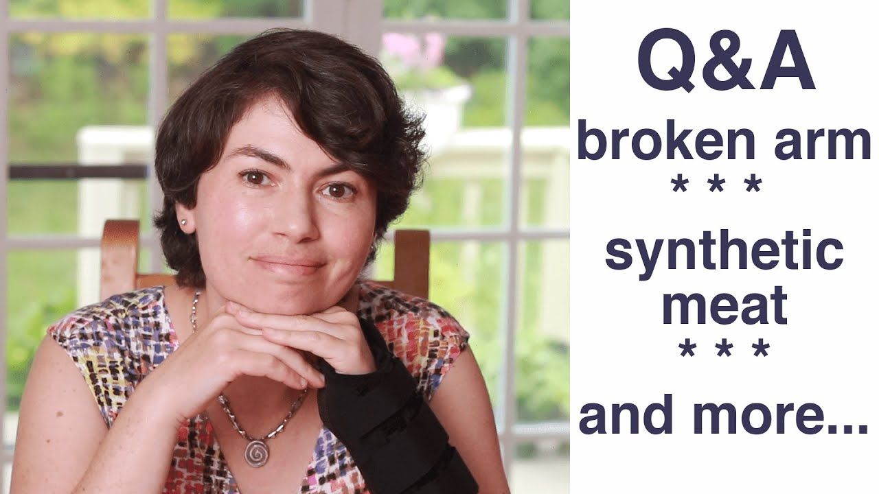 Ask Helen: broken arm, synthetic meat, and more...