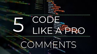Code Like a Pro : Comments   How to Write Code Professionally (With Code Examples)